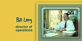 Bill Long - Director Of Operations